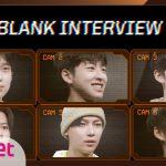 [I-LAND] I-BLANK INTERVIEW #2   김선우/김윤원/김태용/노성철/니콜라스/니키