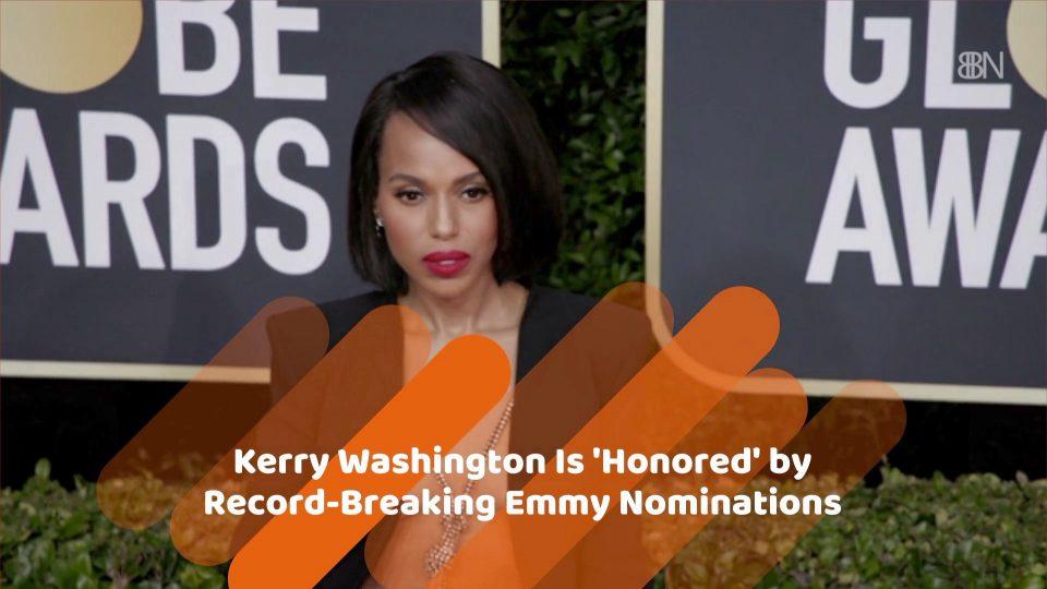 Kerry Washington Breaks A Record