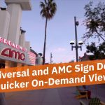 Universal and AMC Change Hollywood