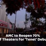 AMC Makes Room For 'Tenet'